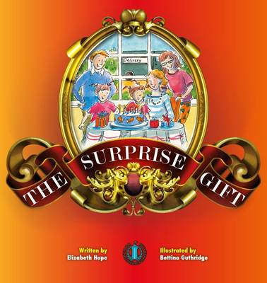 The Surprise Gift - The Literacy Tower (Paperback)