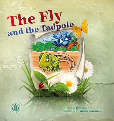 The Fly and the Tadpole - The Literacy Tower (Paperback)