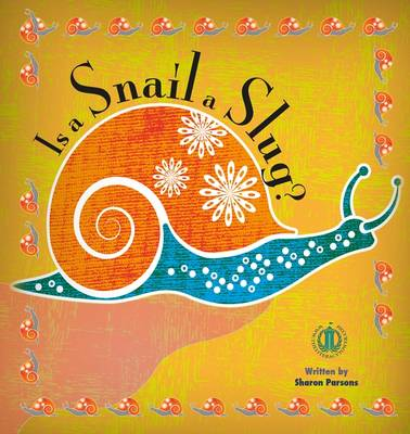 Is a Snail a Slug? - The Literacy Tower (Paperback)