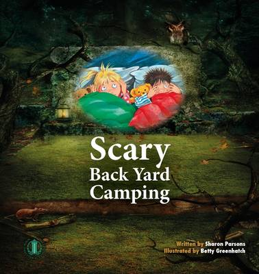 Scary Back Yard Camping - The Literacy Tower (Paperback)