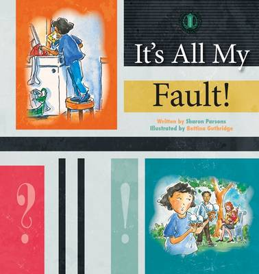 It's All My Fault! - The Literacy Tower (Paperback)