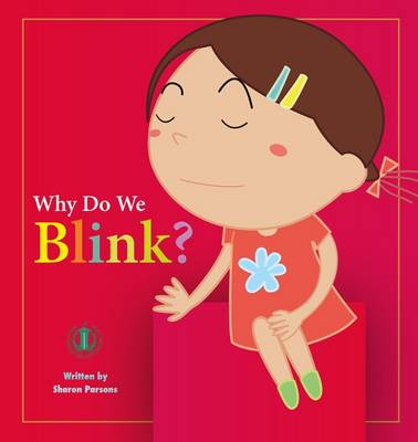 Why Do We Blink? - The Literacy Tower (Paperback)