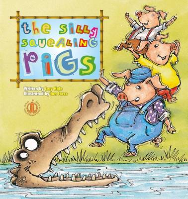 Three Silly Squealing Pigs - The Literacy Tower (Paperback)