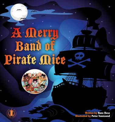 A Merry Band of Pirate Mice - The Literacy Tower (Paperback)