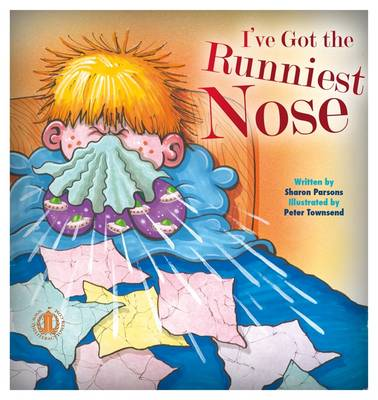 I've Got the Runniest Nose - The Literacy Tower (Paperback)