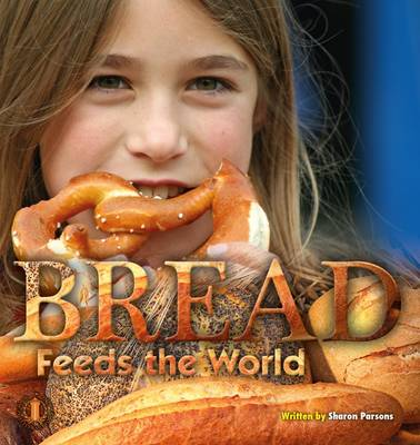 Bread Feeds the World - The Literacy Tower (Paperback)