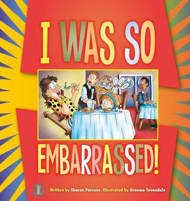 I Was So Embarrassed! - The Literacy Tower (Paperback)