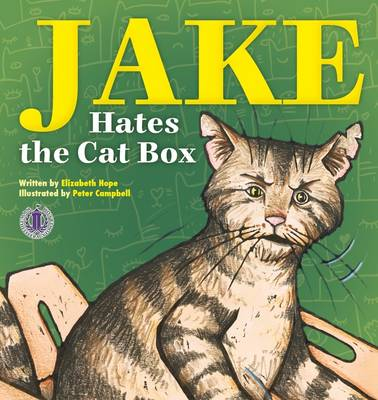 Jake Hates the Cat Box - The Literacy Tower (Paperback)
