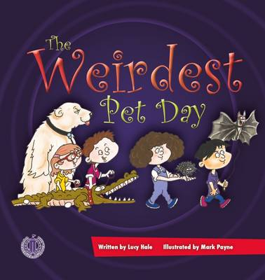 The Weirdest Pet Day - The Literacy Tower (Paperback)