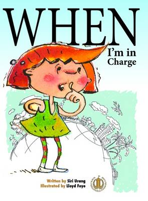 When I'm in Charge - The Literacy Tower (Paperback)