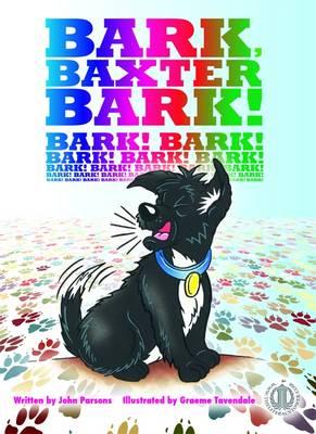 Bark, Baxter, Bark! - The Literacy Tower (Paperback)