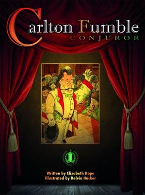 Carlton Fumble, Conjuror - The Literacy Tower (Paperback)