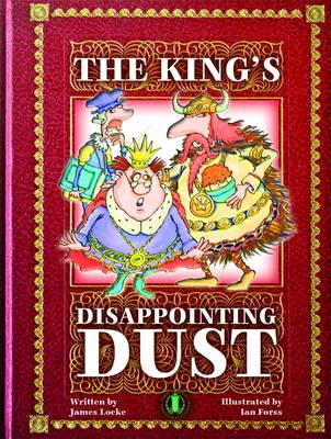 The King's Disappointing Dust - The Literacy Tower (Paperback)