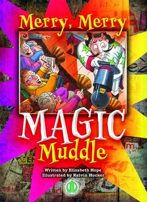 Merry, Merry Magic Muddle - The Literacy Tower (Paperback)