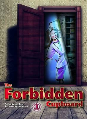 The Forbidden Cupboard - The Literacy Tower (Paperback)