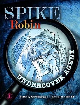 Spike Robin, Undercover Agent - The Literacy Tower (Paperback)