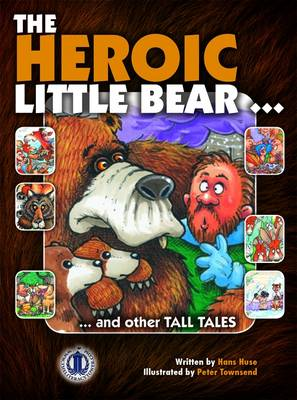 The Heroic Little Bear - The Literacy Tower (Paperback)