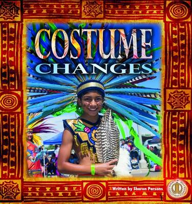 Costume Changes - The Literacy Tower (Paperback)