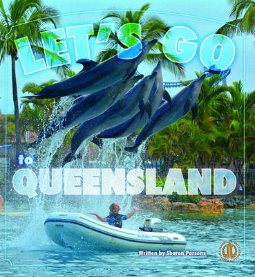 Let's Go to Queensland! - The Literacy Tower (Paperback)