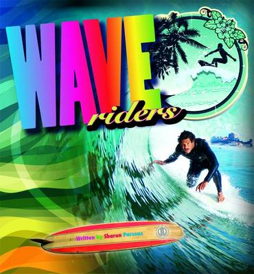 Wave Riders - The Literacy Tower (Paperback)