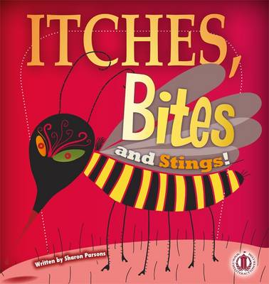 Itches, Bites and Stings - The Literacy Tower (Paperback)