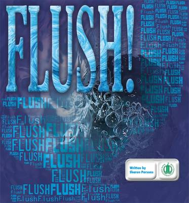 Flush! - The Literacy Tower (Paperback)