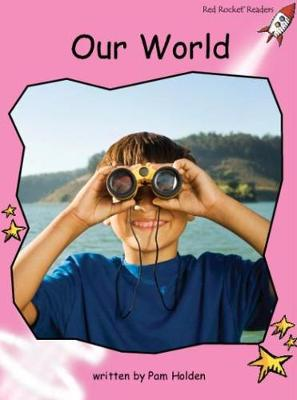 Red Rocket Readers: Pre-Reading Non-Fiction Set C: Our World (Paperback)
