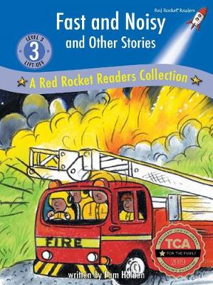 Fast and Noisy and Other Stories - A Red Rocket Readers Collection (Hardback)