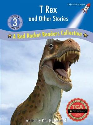 T-Rex and Other Stories - A Red Rocket Readers Collection (Hardback)