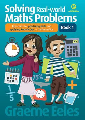 Solving Real-World Maths Problems Bk 1 (Paperback)