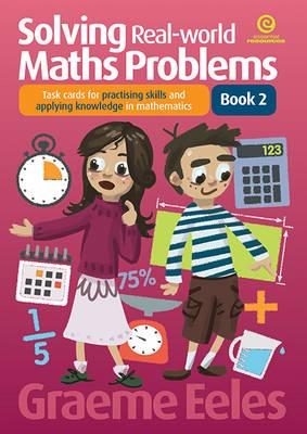 Solving Real-World Maths Problems Bk 2 (Paperback)