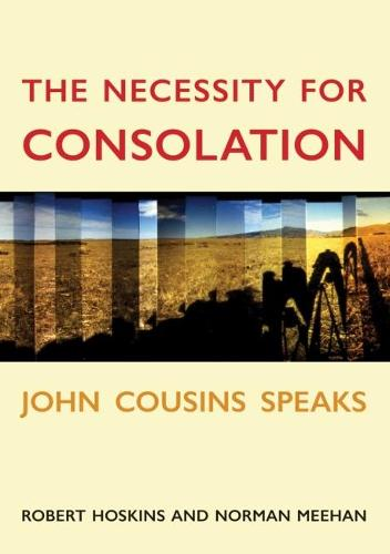 The Necessity for Consolation (Paperback)