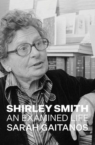 Shirley Smith: An Examined Life (Paperback)
