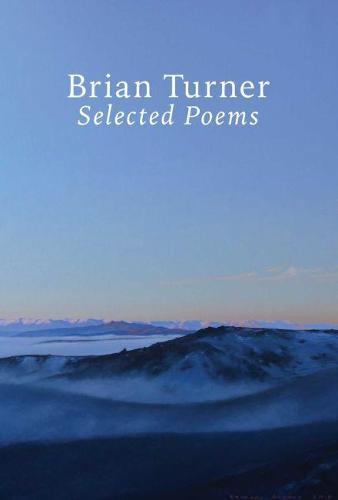 Selected Poems - Brian Turner (Hardback)