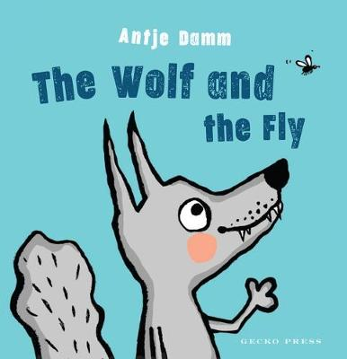 The Wolf and Fly (Board book)