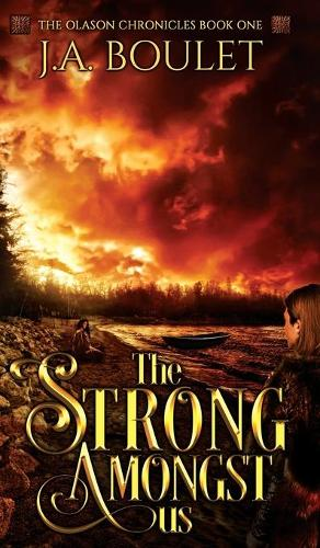 The Strong Amongst Us - The Olason Chronicles 1 (Hardback)
