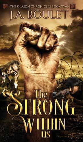 The Strong Within Us - The Olason Chronicles 2 (Hardback)