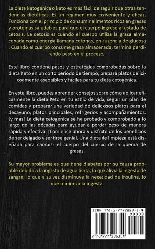 Dieta Cetogenica: La Guia Completa Para Una Dieta Alta En Grasas Y Un Enfoque Practico Para La Salud Y La Perdida De Peso (Perdida De Peso Rapida Con Dieta Cetogenica) (Paperback)