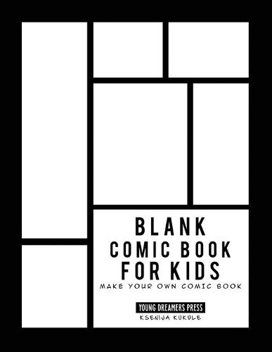 Blank Comic Book for Kids: Draw Your Own Comic Book, Make Your Own Comic Book, Sketch Book for Kids - Blank Story Books 2 (Paperback)