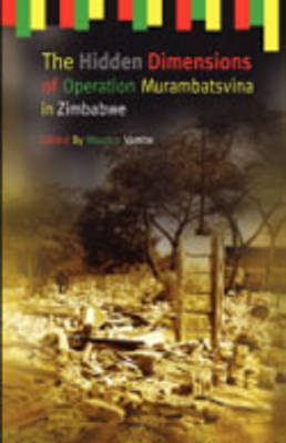 The Hidden Dimensions of Operation Murambatsvina (Paperback)