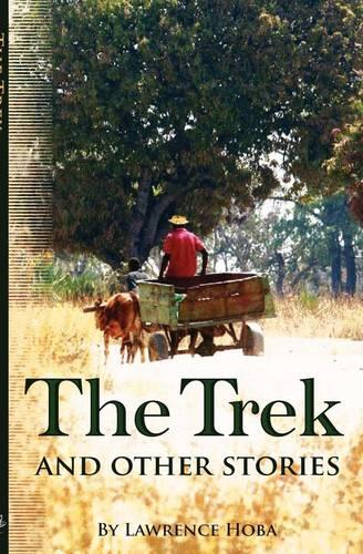 The Trek and Other Stories (Paperback)