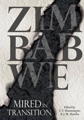 Zimbabwe: Mired in Transition (Paperback)