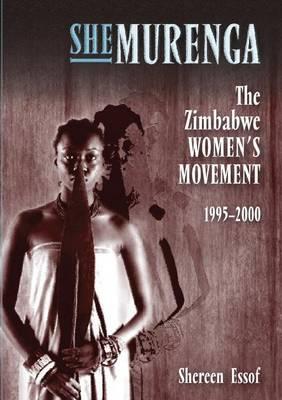 Shemurenga: The Zimbabwean Women's Movement 1995-2000 (Paperback)