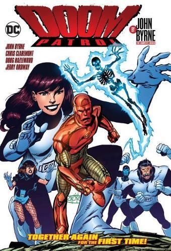 Doom Patrol by John Byrne Omnibus (Hardback)