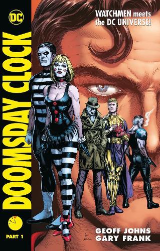 Doomsday Clock Part 1 (Hardback)
