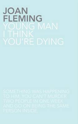 Young Man, I Think You're Dying (Paperback)