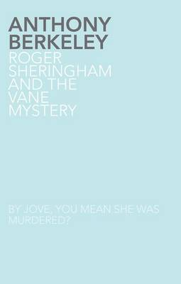 Roger Sheringham and the Vane Mystery (Paperback)