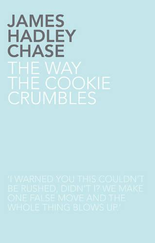 The Way the Cookie Crumbles (Paperback)