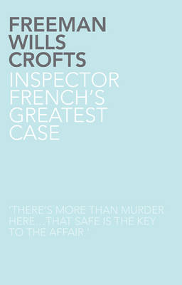 Inspector French's Greatest Case (Paperback)