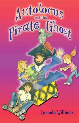 Autolocus and the Pirate Ghost (Paperback)